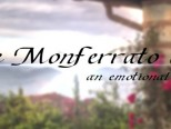 "Monferrato: The new video ""An Emotional Land"""